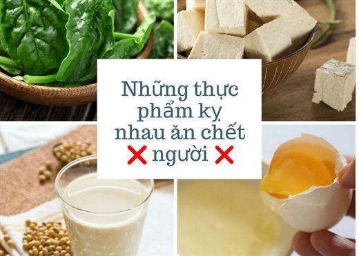 Những thực phẩm kỵ nhau nên tránh nếu không muốn sinh bệnh