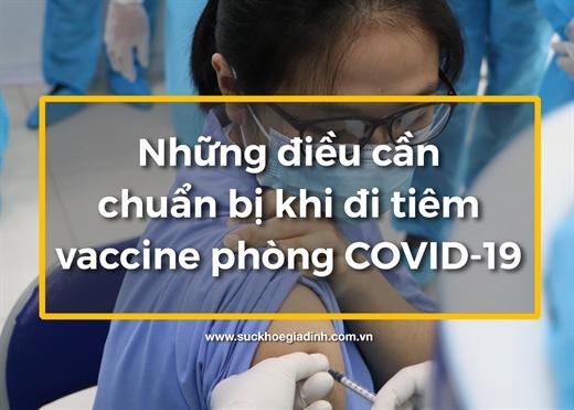 Những điều cần làm TRƯỚC và SAU khi tiêm chủng vaccine COVID-19